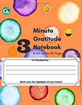 3 Minute Gratitude Notebook: 52 Days Journals Daily Writing, Children Happiness Notebook 8.5 X 11 Inches (volume 6)