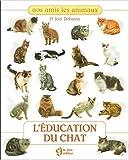 L'éducation du chat - Editeur Le Jour - 02/02/2001