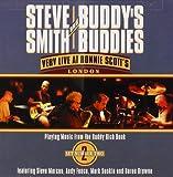 Very Live at Ronnie Scott's London Set 2 by Steve Smith & Buddy's Buddies (2003-09-09)