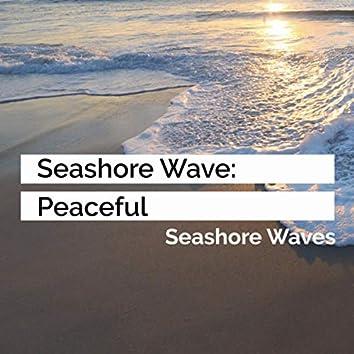 Seashore Wave: Peaceful