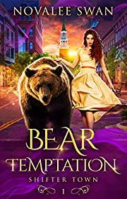 Bear Temptation (Shifter Town Book 1): A Paranormal Shifter Romance Series