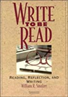 Write to be Read Student's book: Reading, Reflection, and Writing (Cambridge Academic Writing Collection)