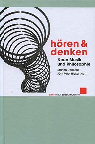 Hören und Denken: Neue Musik und Philosophie (edition neue zeitschrift für musik)