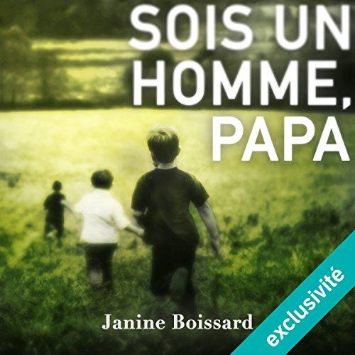Sois un homme, papa audiobook cover art