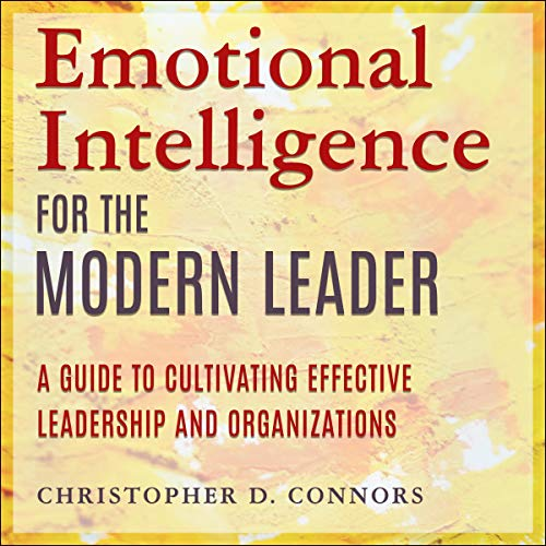 Emotional Intelligence for the Modern Leader cover art