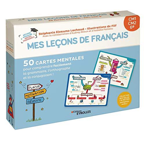 Mes leçons de français CM1, CM2, 6e: 50 cartes mentales pour comprendre facilement la grammaire, l'orthographe et la conjugaison !