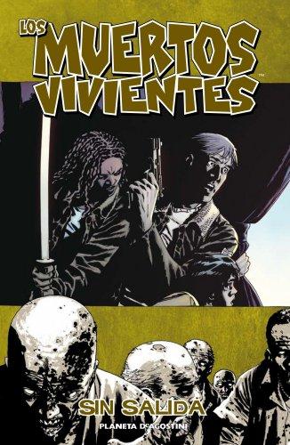 Los muertos vivientes nº 14/32: Sin salida (Los Muertos Vivientes (The Walking Dead Cómic))