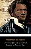 Narrative of the Life of Frederick Douglass , An American Slave (English Edition)