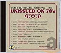 Unissued on 78s:Jazz & Hot Dance Music 1927-31
