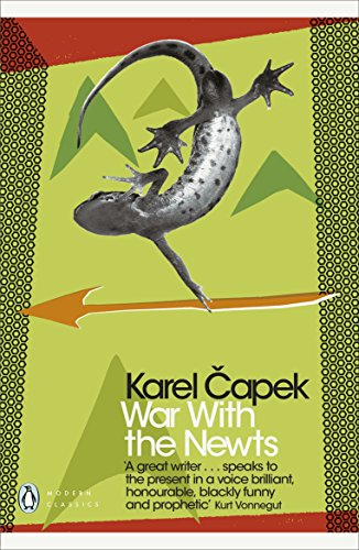 War With The Newts (Penguin Modern Classics)