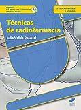 Técnicas de radiofarmacia (2.ª edición revisada y ampliada): 75 (Sanidad)