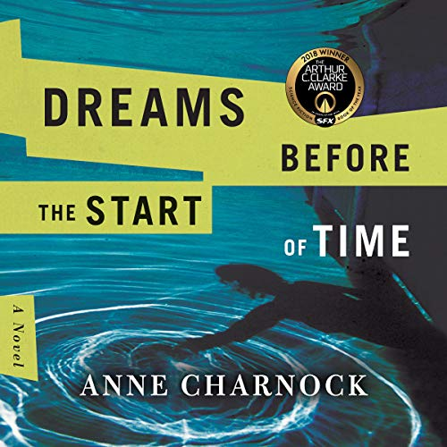 Dreams Before the Start of Time audiobook cover art