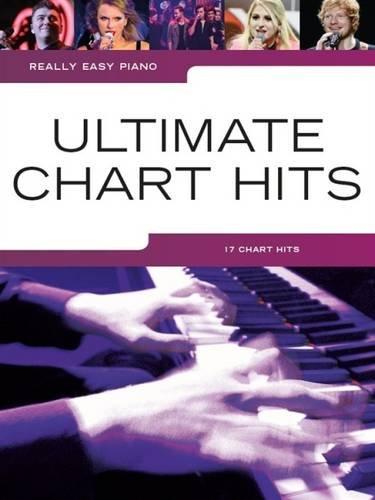 Really Easy Piano: Ultimate Chart Hits: Noten, Sammelband für Klavier