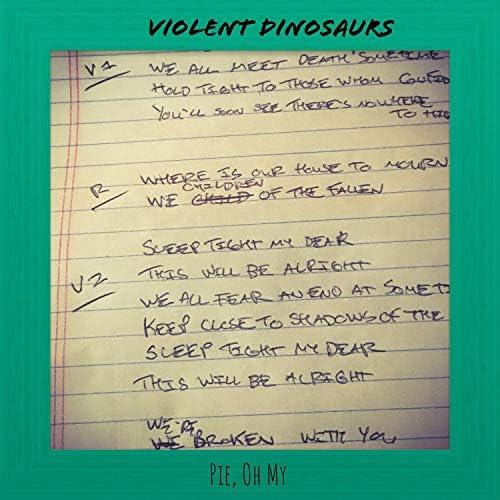 Violent Dinosaurs