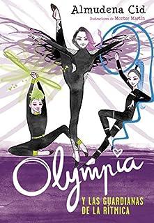 comprar comparacion Olympia y las Guardianas de la Rítmica (Olympia y las Guardianas de la Rítmica 1)