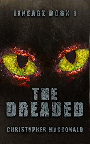 The Dreaded: Lineage Book One