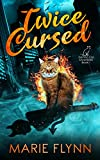 Twice Cursed: A Paranormal Urban Fantasy Thriller (English Edition)