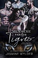 Menacée par les Tigres: Une Romance Paranormale (L'Agence des Mères Porteuses Paranormale t. 4)