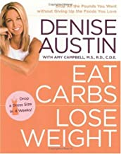 Coma carboidratos, perca peso: derrube todos os quilos que você quiser sem abrir mão dos alimentos que você ama