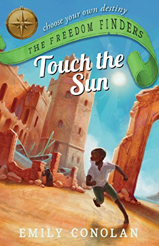 Touch the Sun: The Freedom Finders (English Edition)