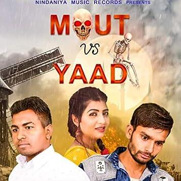 Mout vs Yaad New Haryanvi Sad Song 2021