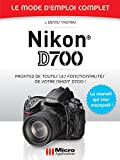 Nikon D700 Mode d'Emploi Complet (French Edition)
