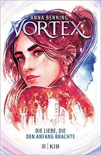 Vortex – Die Liebe, die den Anfang brachte: Band 3