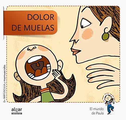 Dolor De Muelas - Edición En Doble Grafía: 2 (El mundo de Paula)