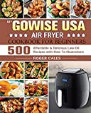 My GoWISE USA Air Fryer Cookbook for Beginners