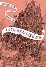 La Passe-miroir - Livre 4 - La Tempête des échos de Christelle Dabos