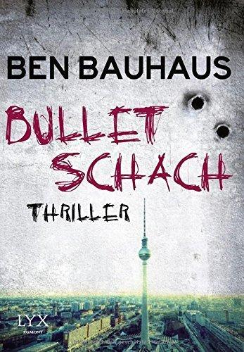 Bullet Schach von Ben Bauhaus (5. Juni 2015) Taschenbuch