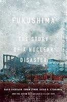 Fukushima: The Story of a Nuclear Disaster