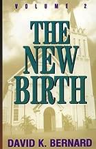 The New Birth: Volume 2
