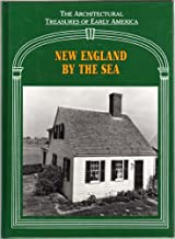 New England by the Sea (Architectural Treasures of Early America - Vol. 3) (Architectural Treasures of Early America Series)