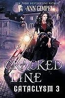 Cracked Line: An Urban Fantasy (Cataclysm)