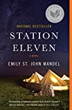 Station Eleven: A novel (English Edition)