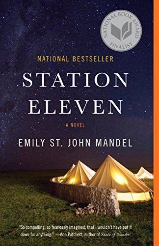 Station Eleven: A novel