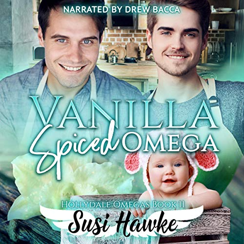 Vanilla Spiced Omega Audiobook By Susi Hawke cover art