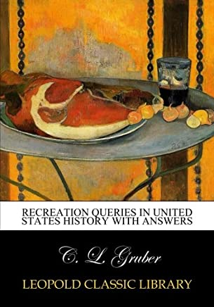 Recreation queries in United States history with answers