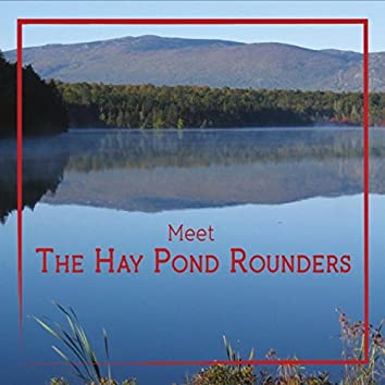 Meet the Hay Pond Rounders
