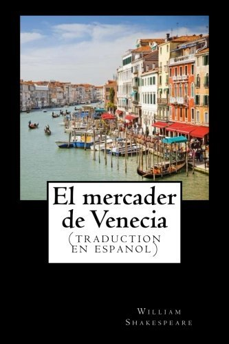 El mercader de Venecia (traduction en espanol): cl??sico de la literatura de Shakespeare ,libros en espa??ol (Spanish Edition) by William...