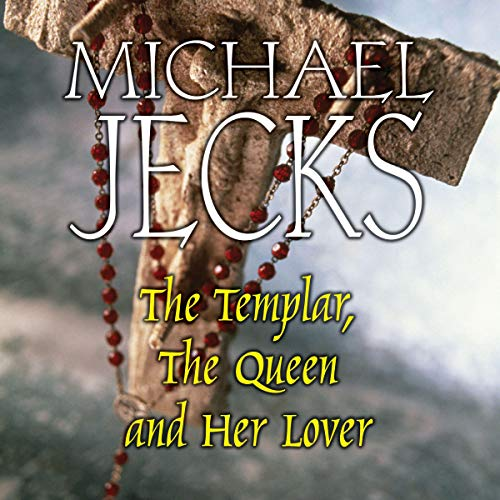 The Templar, the Queen and Her Lover Titelbild