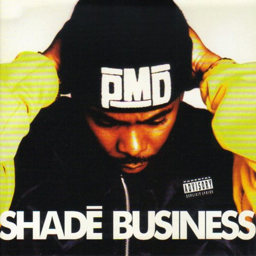 Shade Business [Explicit]