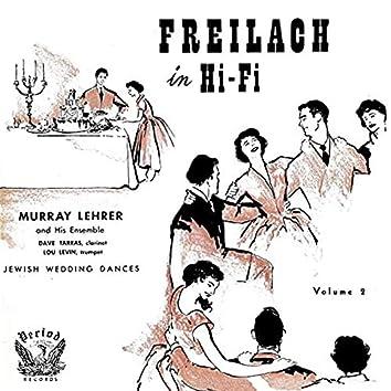 Freilach in Hi-Fi Jewish Wedding Dances, Vol. 2