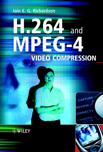 H.264 and MPEG-4 Video Compression: Video Coding for Next-generation Multimedia (English Edition)