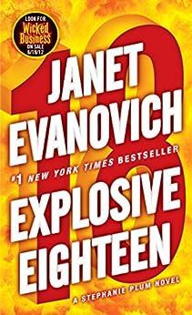 Explosive Eighteen: A Stephanie Plum Novel by [Janet Evanovich]
