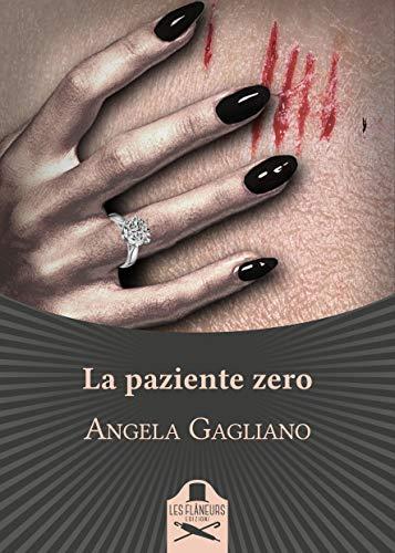 La paziente zero (Bohemien) eBook: Gagliano, Angela : Amazon.it: Kindle  Store