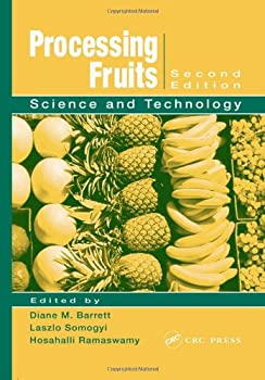 Processing Fruits: Science and Technology