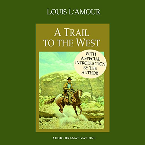 A Trail to the West (Dramatized) audiobook cover art
