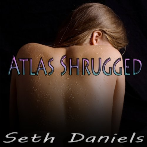 Atlas Shrugged: An Erotic Threesome Fantasy audiobook cover art